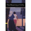 Jennifer Bassett OXFORD BOOKWORMS LIBRARY 1. - THE MEANING OF GIFTS + CD