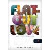 Jessica Park FLAT-OUT LOVE - Szeretni bolondulásig