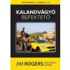 Jim Rogers Kalandvágyó befektető