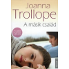 Joanna Trollope A MÁSIK CSALÁD