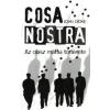 John Dickie COSA NOSTRA - AZ OLASZ MAFFIA TÖRTÉNETE