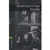 John Escott OXFORD BOOKWORMS LIBRARY 6. - AMERICAN CRIME STORIES
