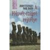 John Flenley;Paul Bahn A Húsvét-sziget rejtélye