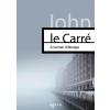 John Le Carré LE CARRÉ, JOHN - A KÉMEK ÖRÖKSÉGE