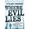 Jorgen Brekke Where Evil Lies