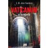 José Rodrigues Dos Santos : Vaticanum - Az ősi prófécia