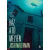 Josh Malerman : Ház a tó mélyén