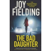Joy Fielding The Bad Daughter