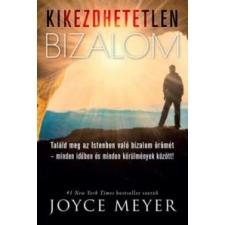 Joyce Meyer Kikezdhetetlen bizalom vallás