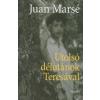 Juan Marsé UTOLSÓ DÉLUTÁNOK TERESÁVAL
