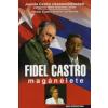 Juanita Castro FIDEL CASTRO MAGÁNÉLETE