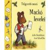 Julia Donaldson, Axel Scheffler MACKÓ LEVELEI - TÖLGYERDŐ MESÉI