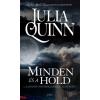 Julia Quinn : Minden és a hold - Lyndon nővérek 1.
