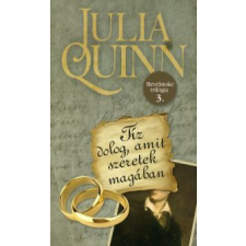 Julia Quinn Tíz dolog, amit szeretek magában regény