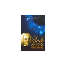 Kairosz Bach és az antianyag - Pardi Anna klasszikus