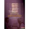 Kairosz Kiadó Téboly, terápia, spiritualitás