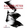 Kántor Péter : Egy kötéltáncos feljegyzéseiből