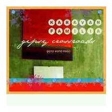 KARAVAN FAMILIA - Gipsy Crossroad CD egyéb zene