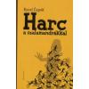 Karel Capek HARC A SZALAMANDRÁKKAL
