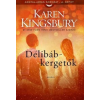 Karen Kingsbury Délibáb-kergetők