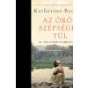 Katherine Boo BOO, KATHERINE AZ ÖRÖK SZÉPSÉGEN TÚL