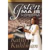 Kathryn Kuhlman KUHLMAN, KATHRYN - ISTEN MA IS KÉPES RÁ