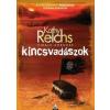 Kathy Reichs Kincsvadászok