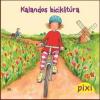 Katrin M. Schwarz - KALANDOS BICIKLITÚRA - PIXI MESÉL 39.