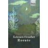 Kelemen Erzsébet KELEMEN ERZSÉBET - RORATE