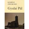 Kemény Zsigmond GYULAI PÁL I.-II.