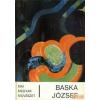 KÉPZŐMŰVÉSZETI ALAP KIADÓVÁLLALATA Baska József