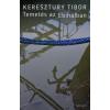 Keresztury Tibor KERESZTURY TIBOR - TEMETÉS AZ EBIHALBAN
