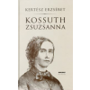 Kertész Erzsébet KOSSUTH ZSUZSANNA