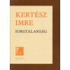 Kertész Imre Sorstalanság