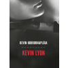 Kevin Lyon LYON, KEVIN - KEVIN HORRORNAPLÓJA