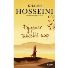 Khaled Hosseini Egyezer tündöklő nap regény