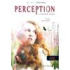 Kim Harrington PERCEPTION A HATODIK ÉRZÉK - CLARITY 2. - FŰZÖTT