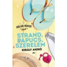 Király Anikó Strand, papucs, szerelem gyermek- és ifjúsági könyv
