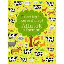 Kirsteen Robson Hová bújt? Keresd meg! - Állatok a farmon gyermek- és ifjúsági könyv