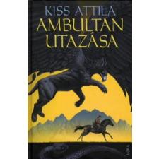Kiss Attila AMBULTAN UTAZÁSA gyermek- és ifjúsági könyv