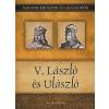 Kiss-Béry Miklós V. László és Ulászló