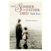 Kiss Yudit The Summer My Father Died