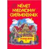 Klinger Lőrincné Német nyelvkönyv gyermekeknek 1.