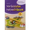 Kocsis Csilla VARÁZSLATOS HELYESÍRÁSUNK 4.