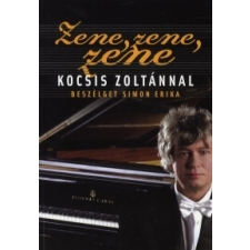 Kocsis Zoltán ;Simon Zene, zene, zene... irodalom