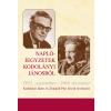 Kodolányi János; Zimándi Pius István - NAPLÓJEGYZETEK KODOLÁNYI JÁNOSRÓL - 1952. SZEPTEMBER - 1969. DECEMBER
