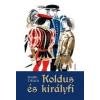 - KOLDUS ÉS KIRÁLYFI