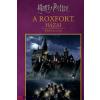 Kolibri Kiadó Harry Potter: A Roxfort házai - Képes kalauz