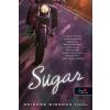 Könyvmolyképző Kiadó Deirdre Riordan Hall: Sugar