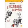 Könyvmolyképző Kiadó Kántor Kata: Az ékszerrablók nyomában